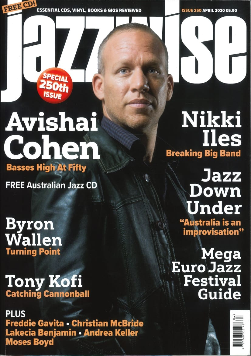 Avishai Cohen Jazzwise Cover April 2020